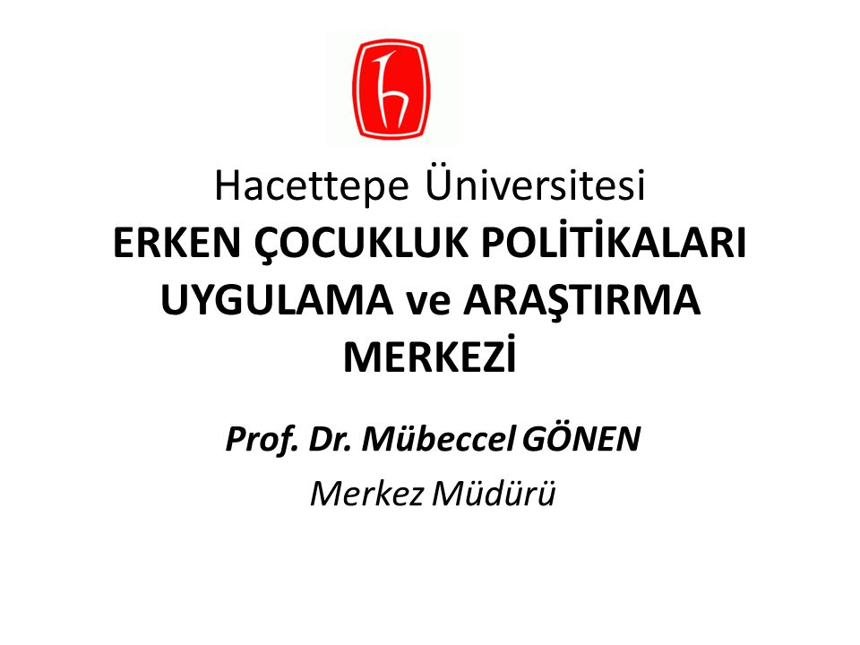 Prof. Dr. Mübeccel GÖNEN Merkez Müdürü