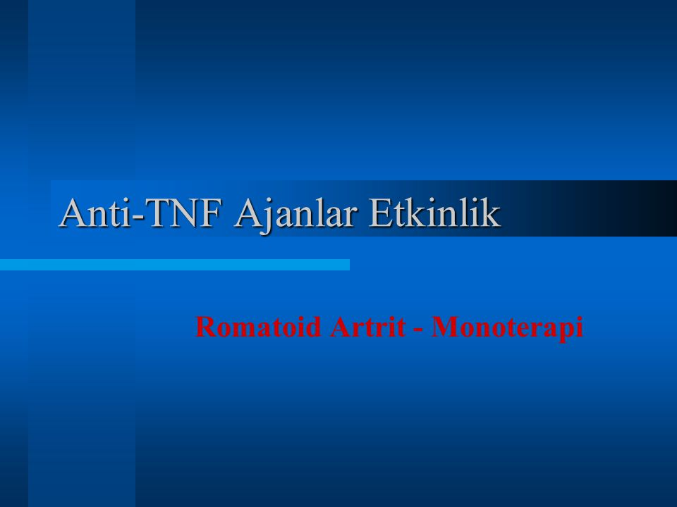 Anti-TNF Ajanlar Etkinlik