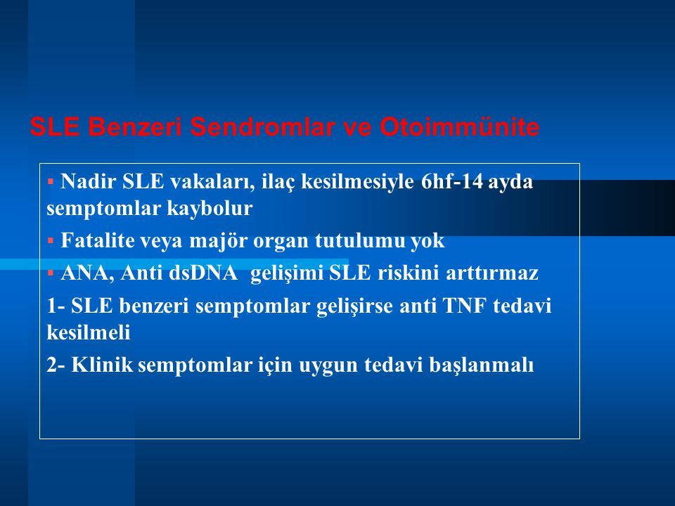 SLE Benzeri Sendromlar ve Otoimmünite