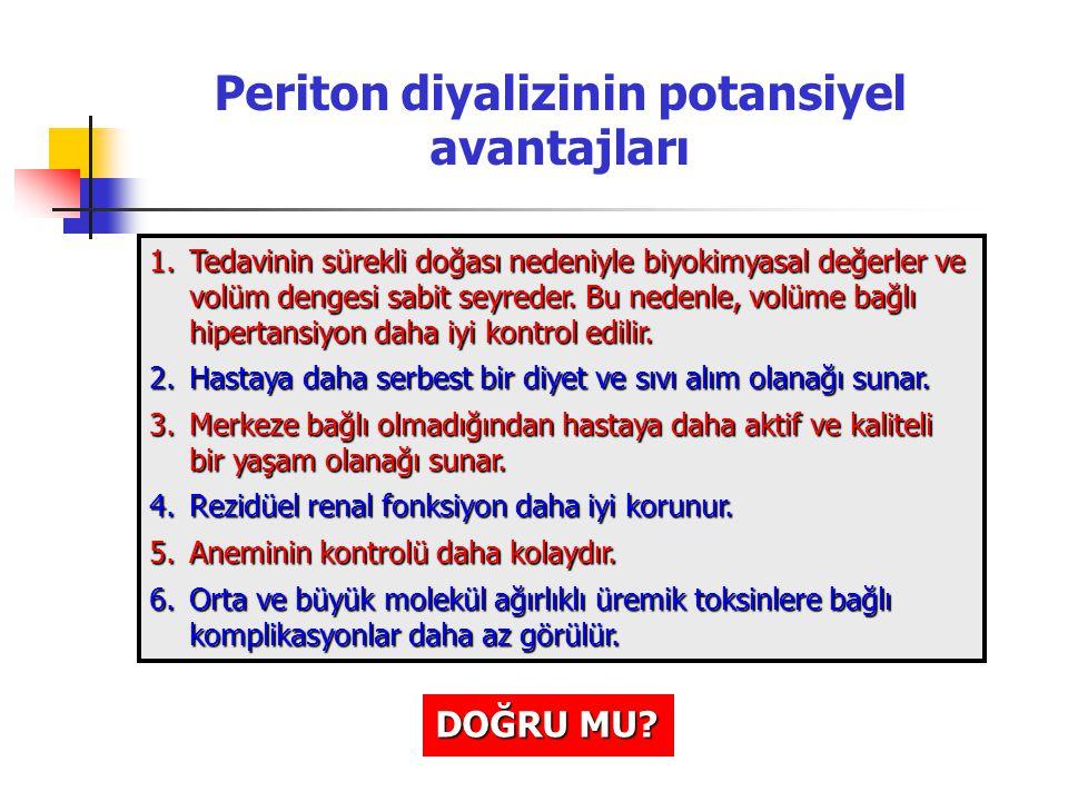 Periton diyalizinin potansiyel avantajları