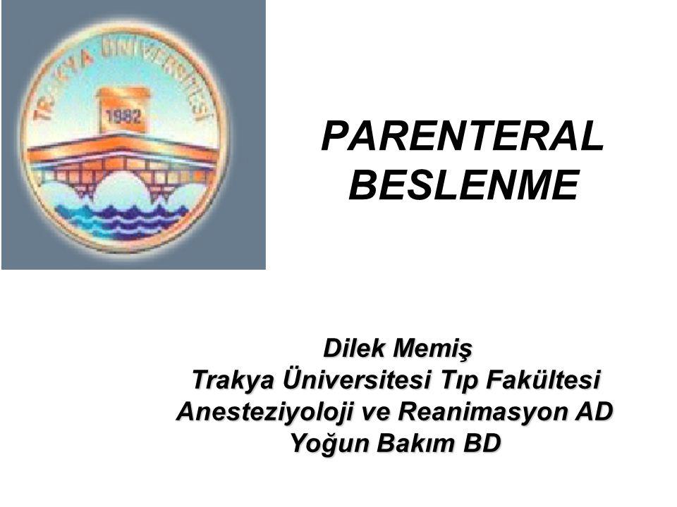 PARENTERAL BESLENME Yoğun Bakım BD