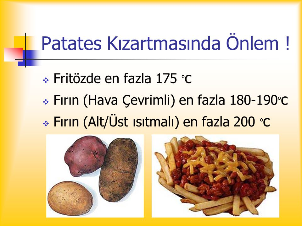Patates Kızartmasında Önlem !