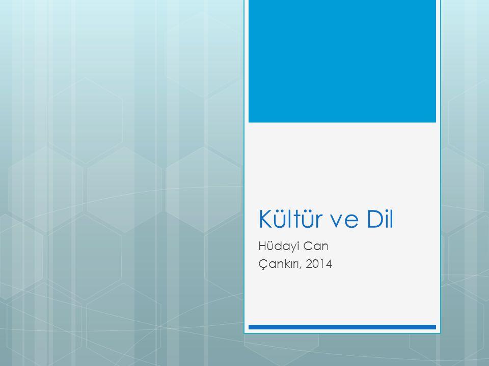 Kültür ve Dil Hüdayi Can Çankırı, 2014