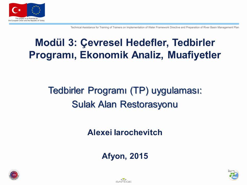 Modül 3: Çevresel Hedefler, Tedbirler Programı, Ekonomik Analiz, Muafiyetler