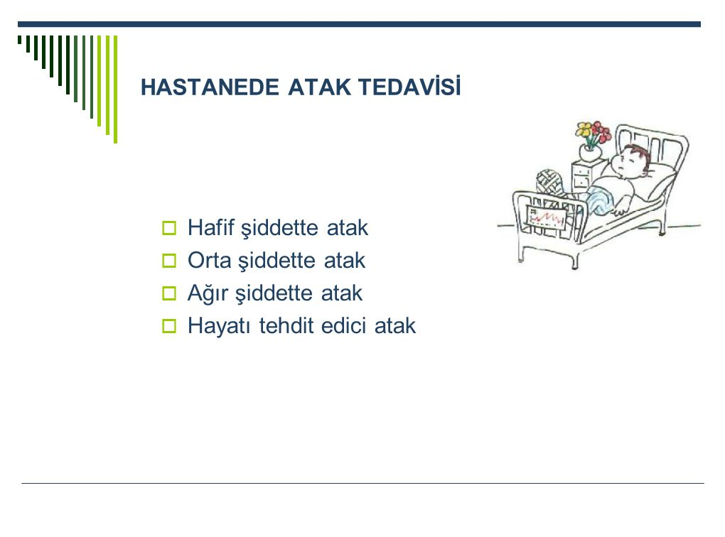 HASTANEDE ATAK TEDAVİSİ