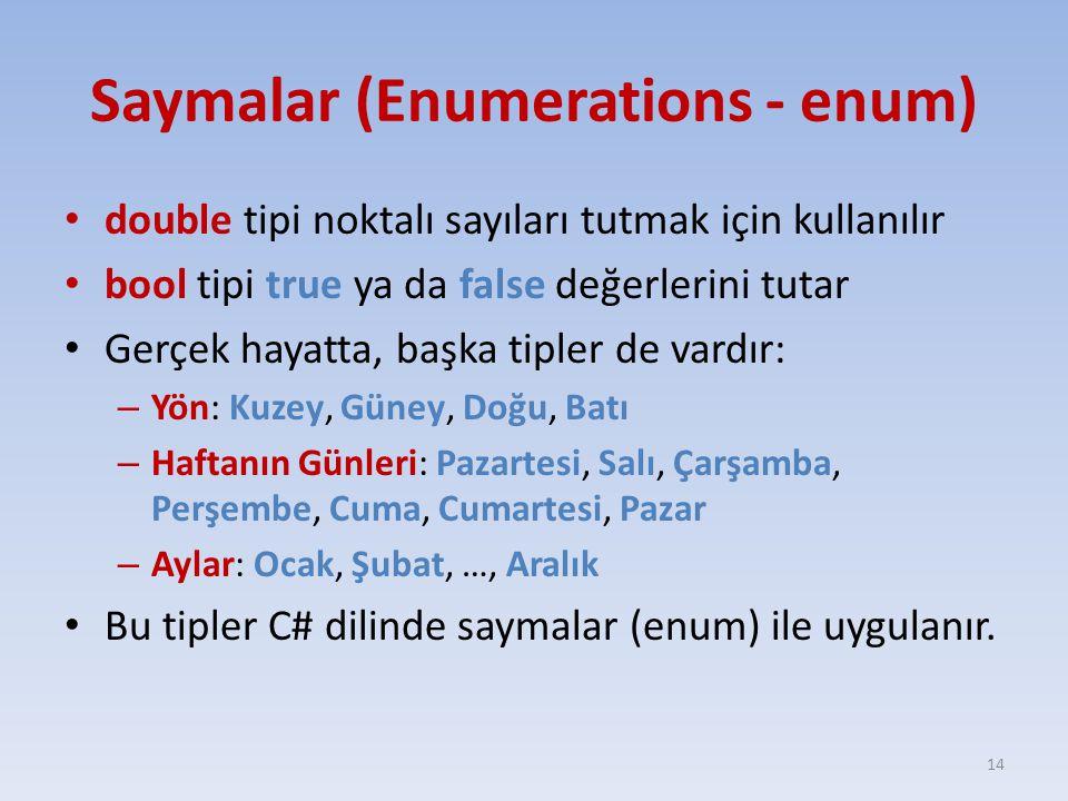 Saymalar (Enumerations - enum)
