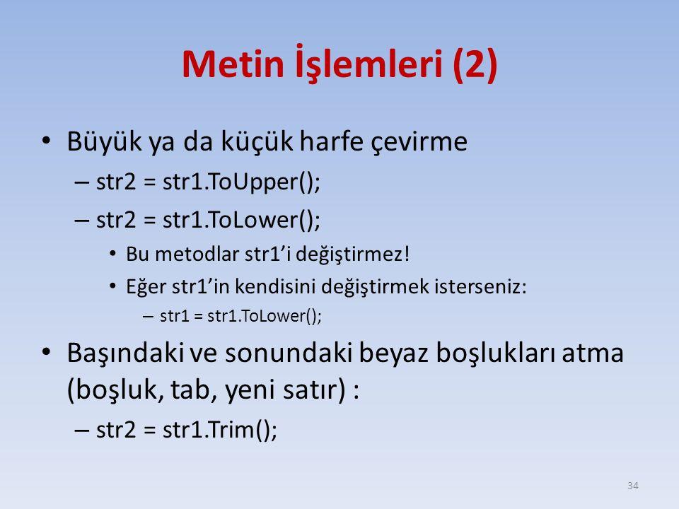 Metin İşlemleri (2) Büyük ya da küçük harfe çevirme