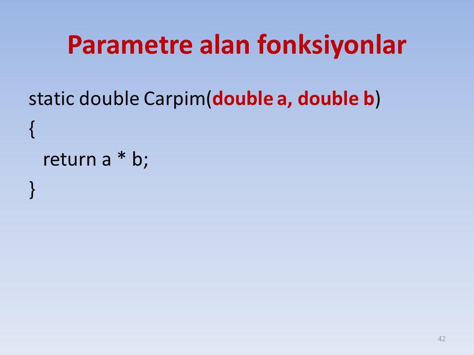 Parametre alan fonksiyonlar