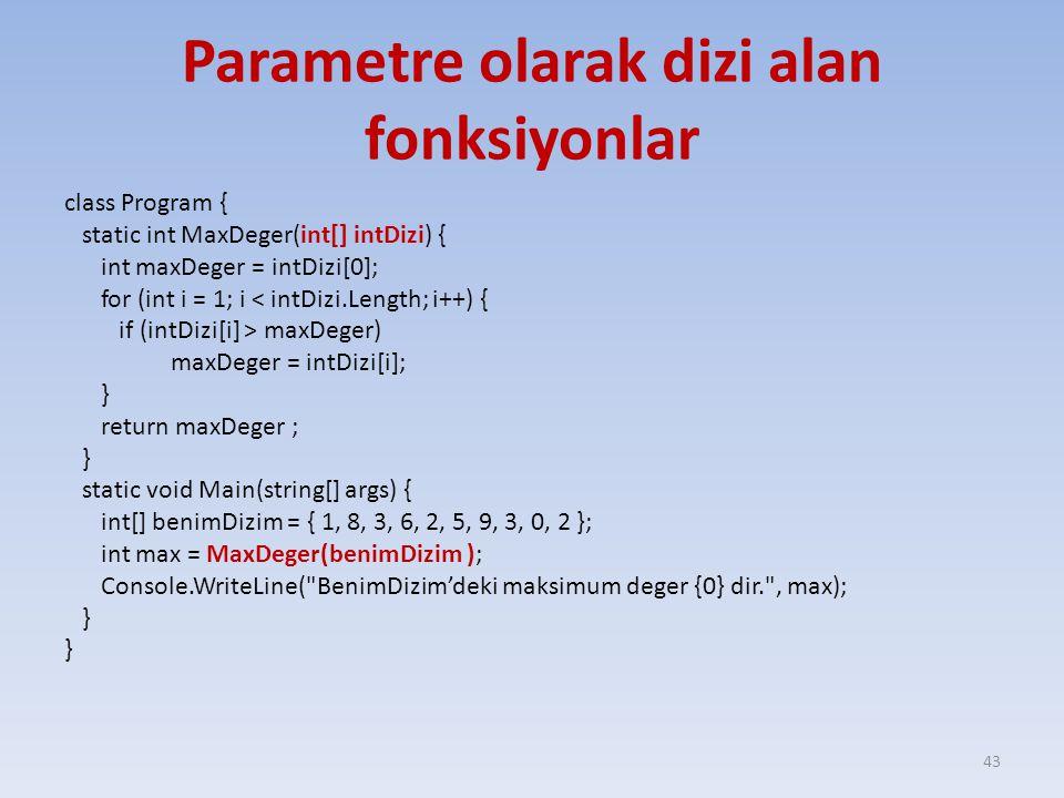 Parametre olarak dizi alan fonksiyonlar