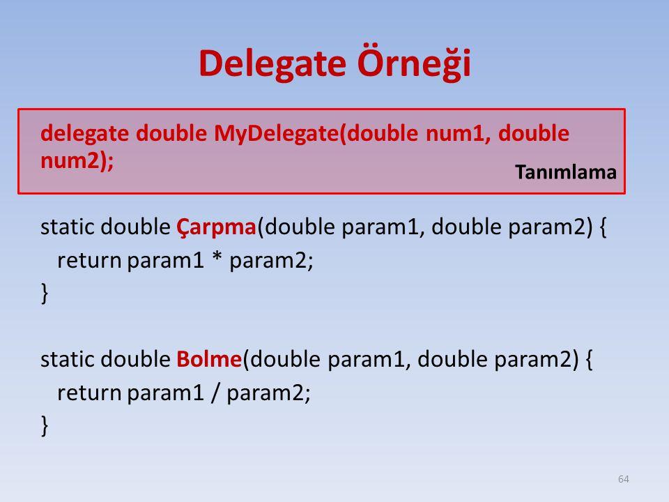 Delegate Örneği Tanımlama.