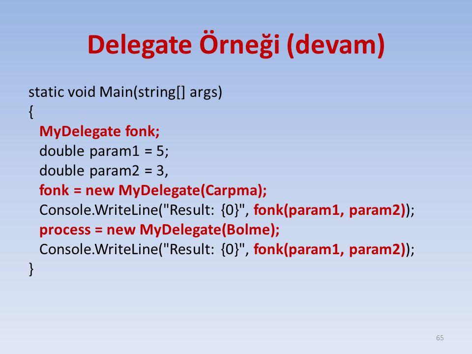 Delegate Örneği (devam)