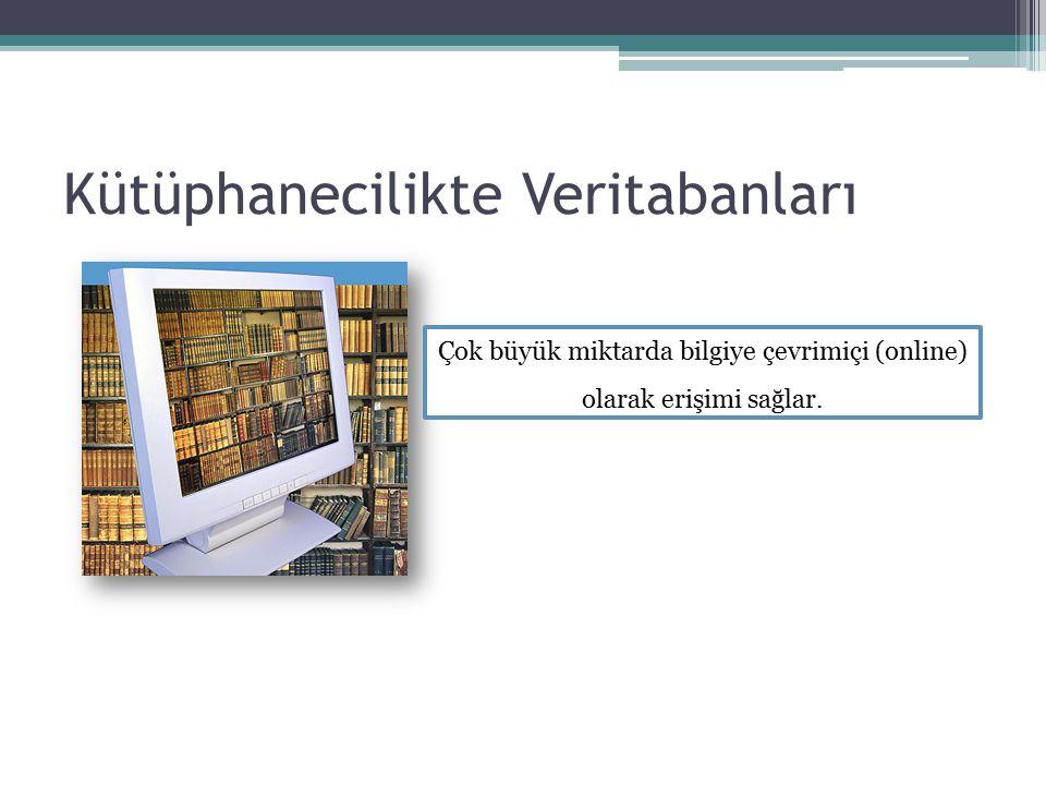 Kütüphanecilikte Veritabanları