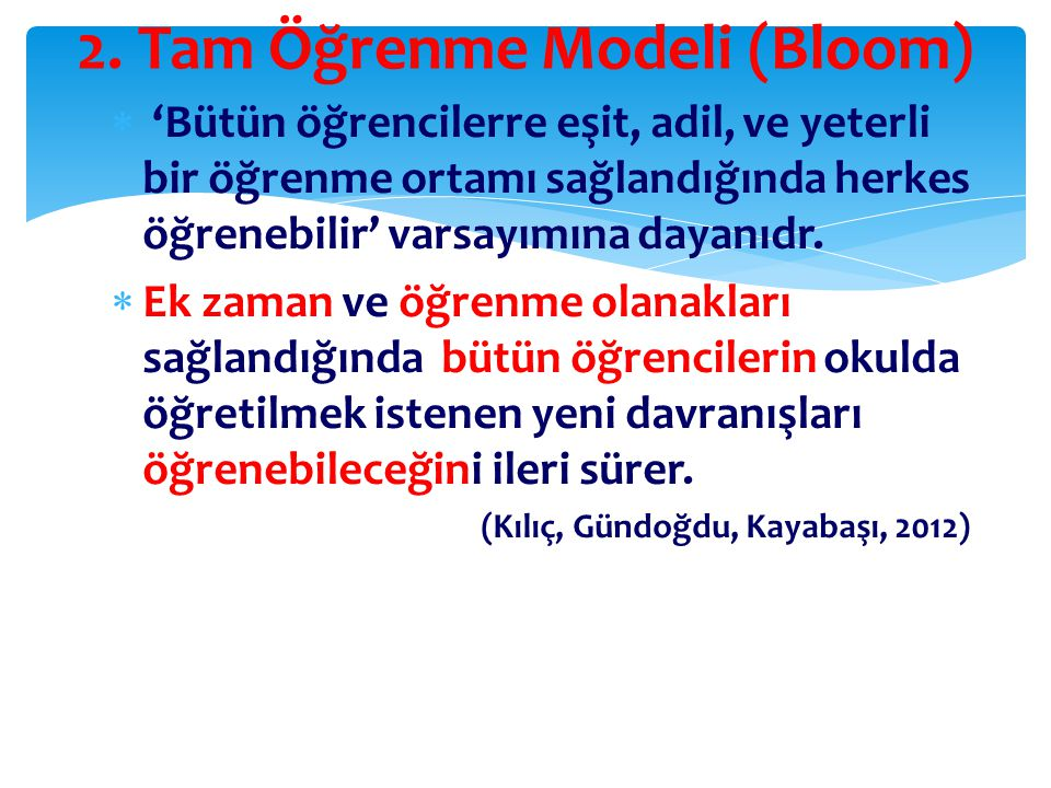 2. Tam Öğrenme Modeli (Bloom)