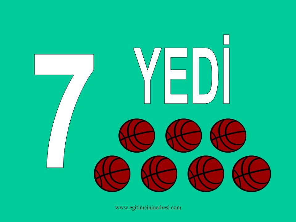 YEDİ 7 www.egitimcininadresi.com