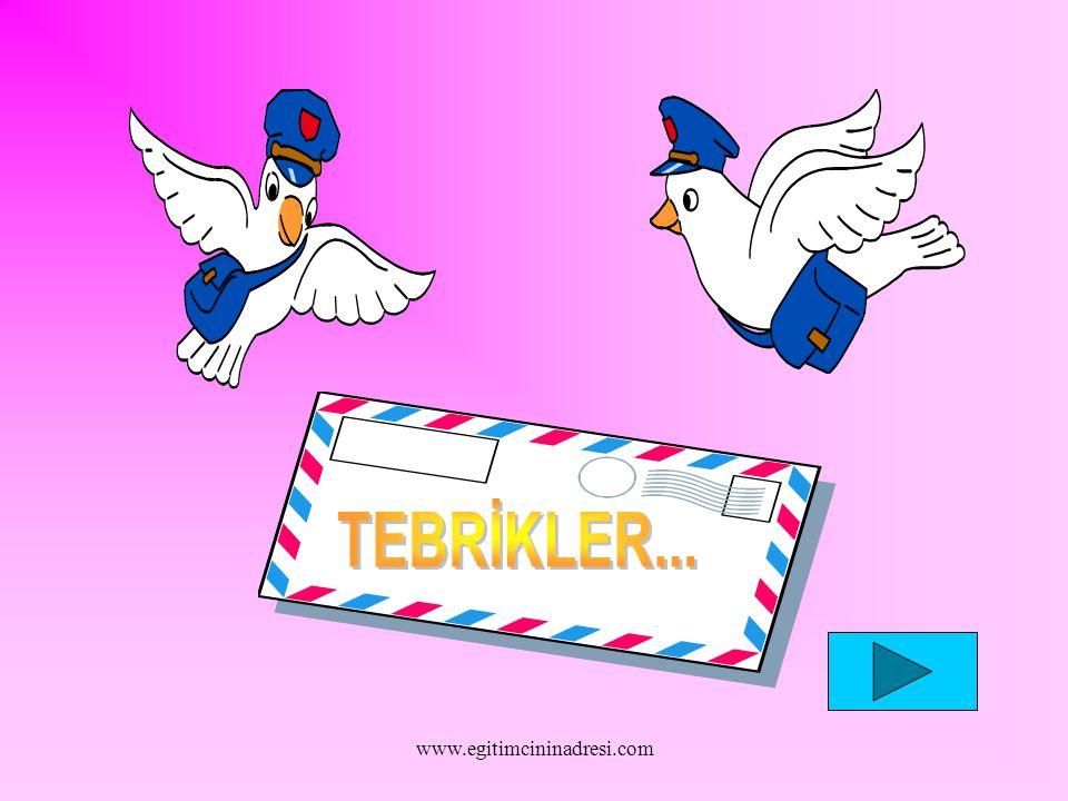 TEBRİKLER... www.egitimcininadresi.com