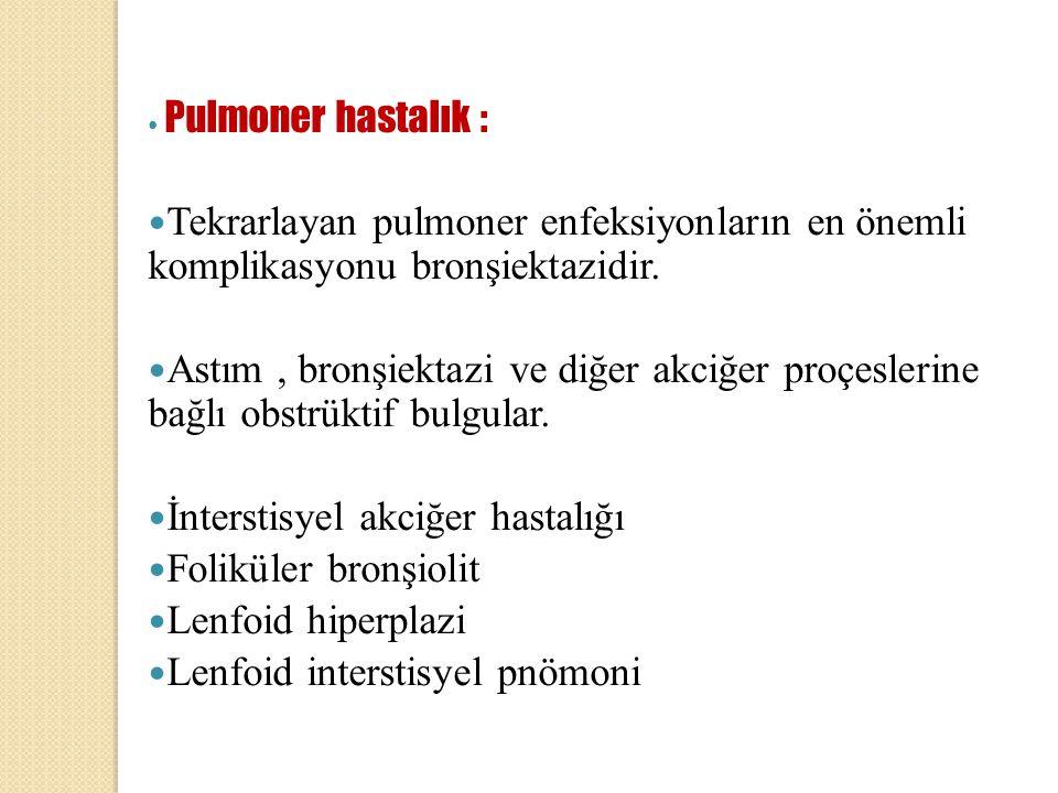 İnterstisyel akciğer hastalığı Foliküler bronşiolit Lenfoid hiperplazi