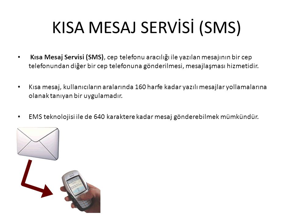 KISA MESAJ SERVİSİ (SMS)