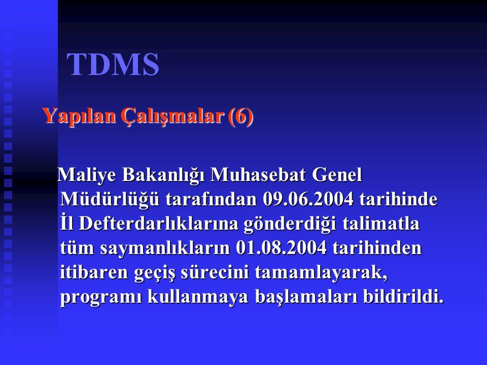 TDMS Yapılan Çalışmalar (6)