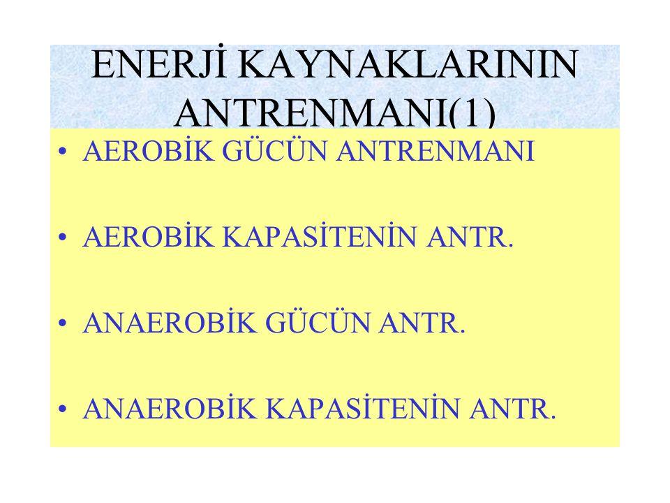 ENERJİ KAYNAKLARININ ANTRENMANI(1)