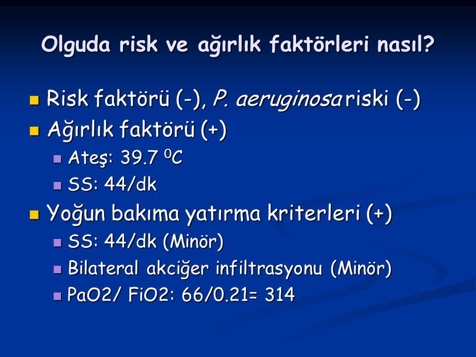 Olguda risk ve ağırlık faktörleri nasıl