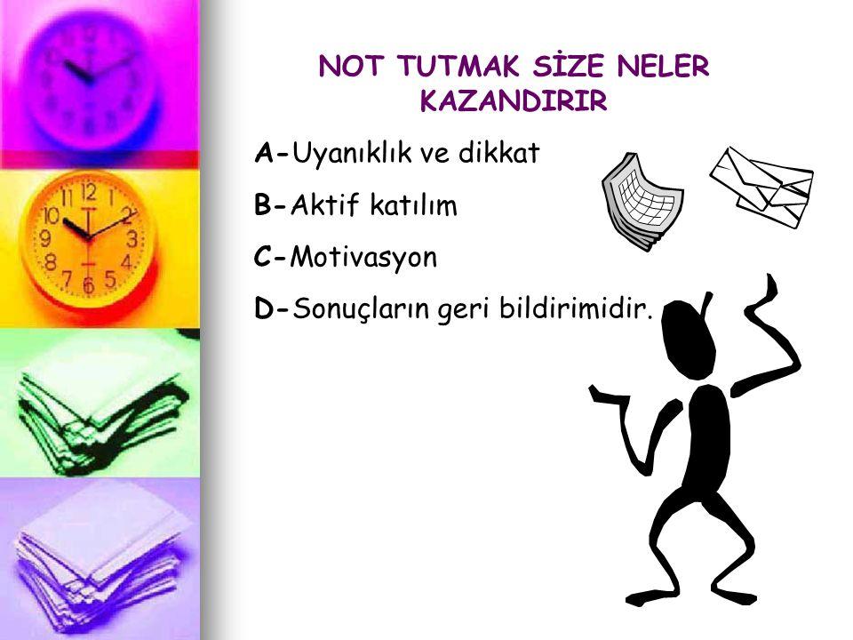 NOT TUTMAK SİZE NELER KAZANDIRIR
