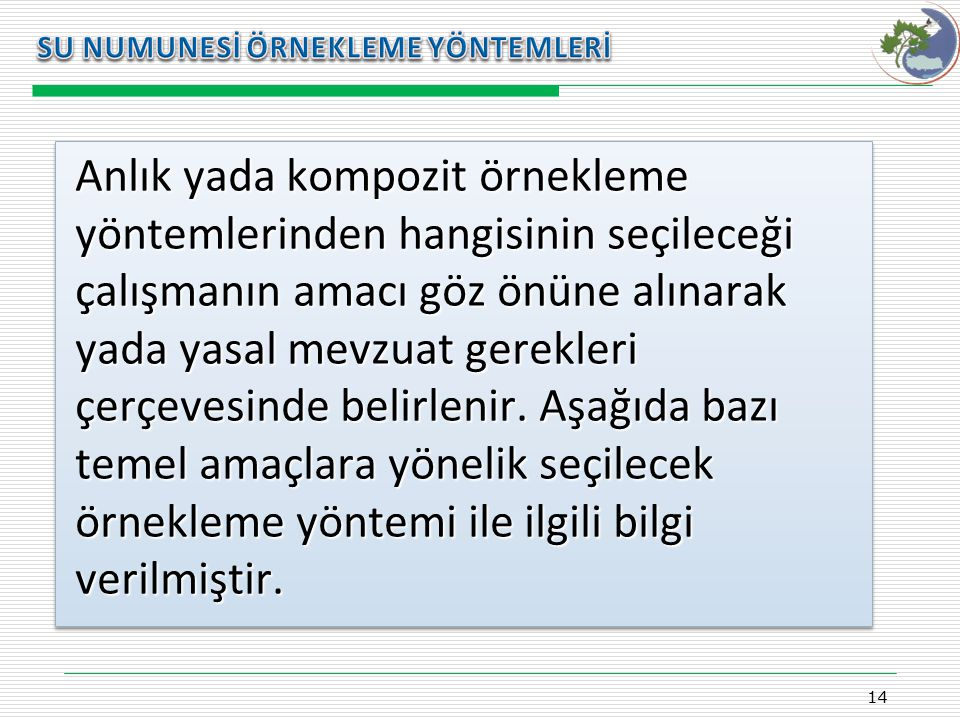 Kasım 2009 SU NUMUNESİ ÖRNEKLEME YÖNTEMLERİ.