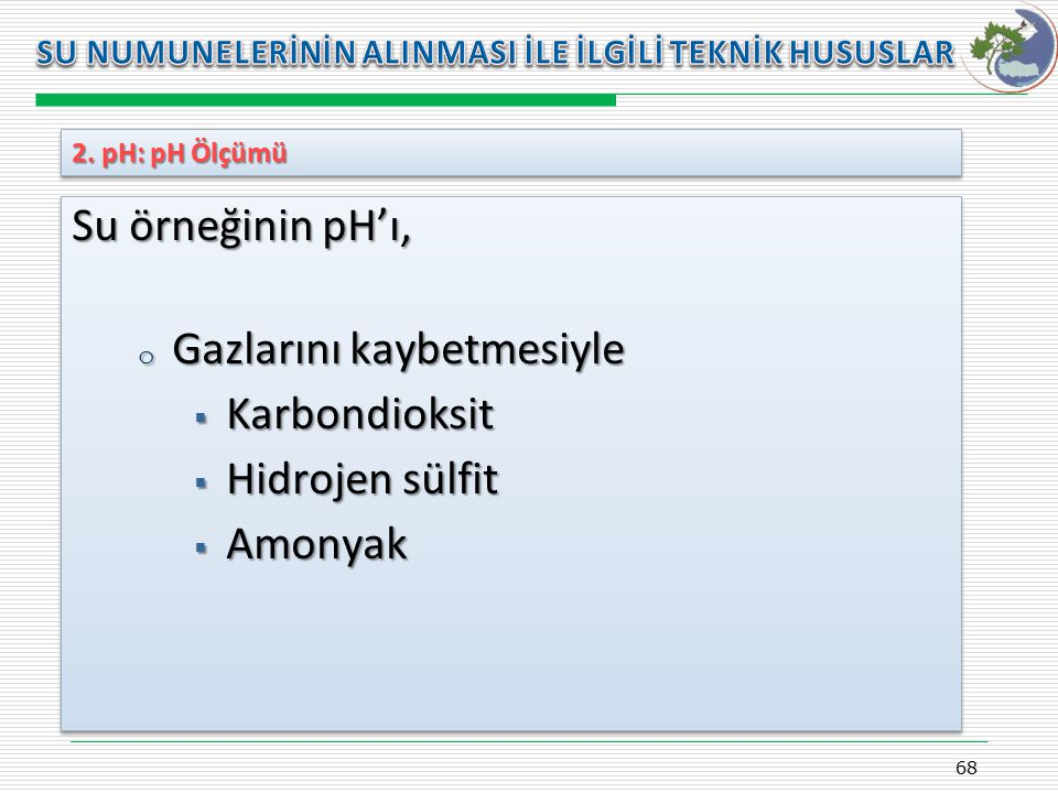 Gazlarını kaybetmesiyle Karbondioksit Hidrojen sülfit Amonyak