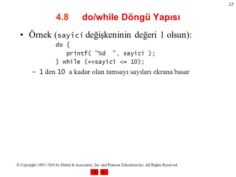Örnek (sayici değişkeninin değeri 1 olsun):