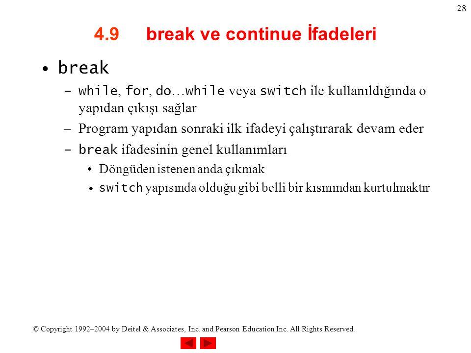 4.9 break ve continue İfadeleri