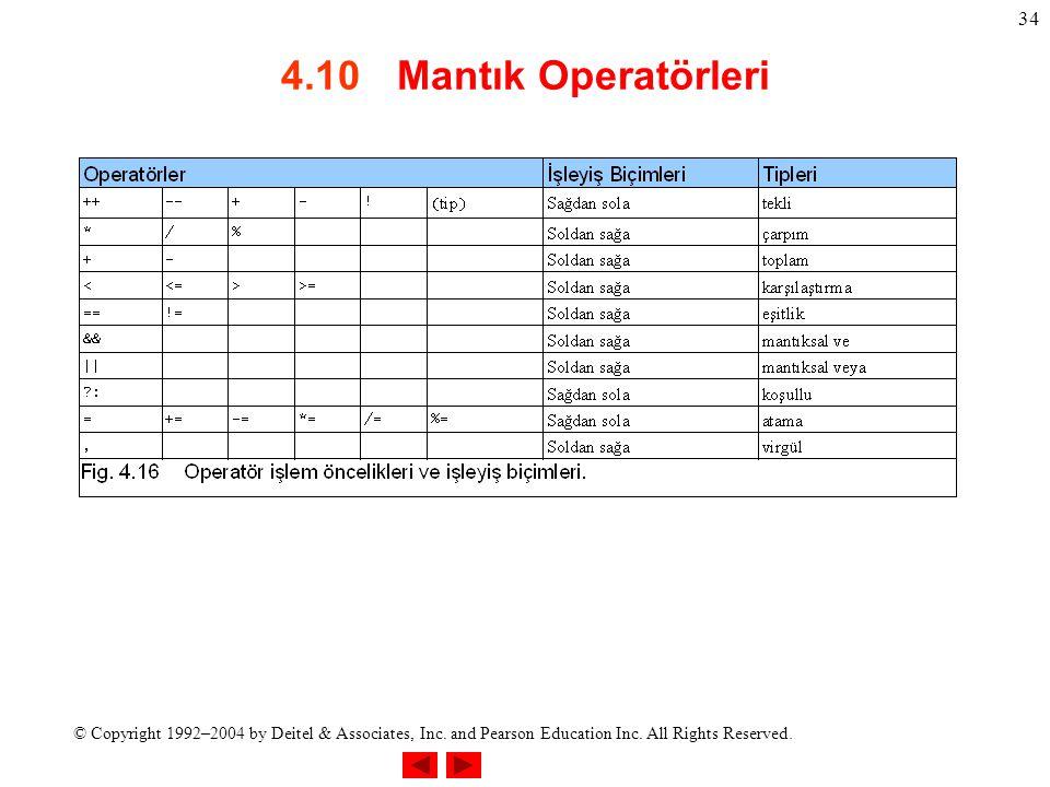 4.10 Mantık Operatörleri
