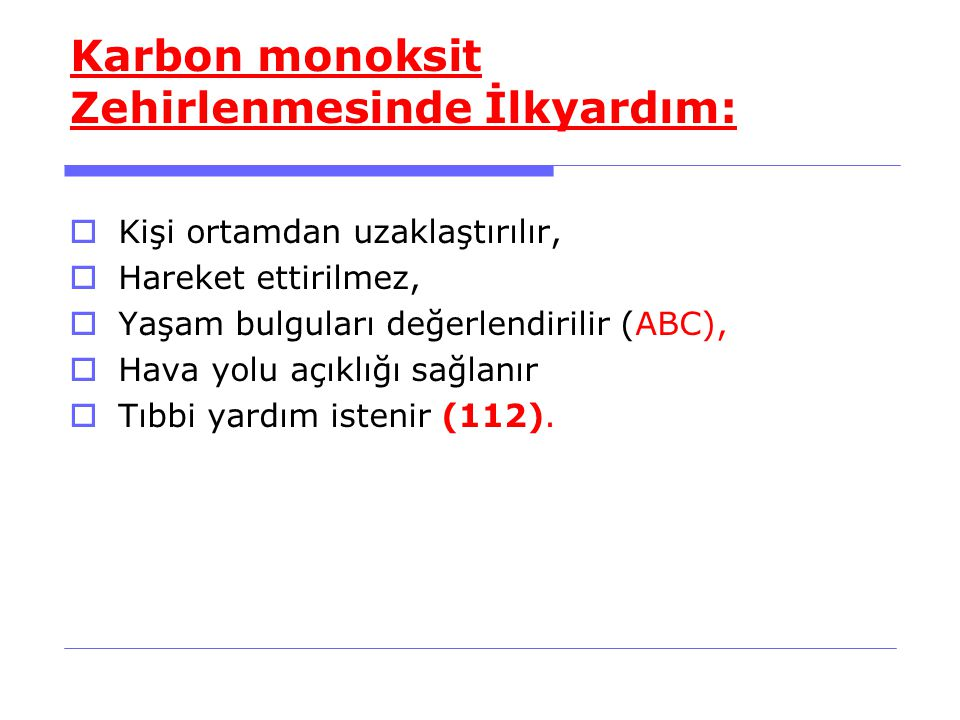 Karbon monoksit Zehirlenmesinde İlkyardım: