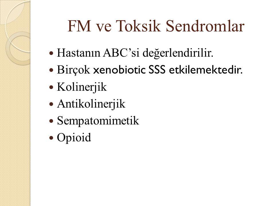FM ve Toksik Sendromlar