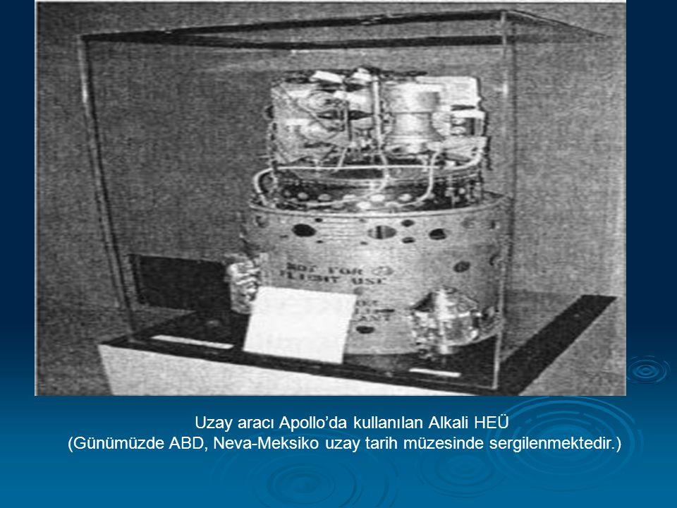 Uzay aracı Apollo'da kullanılan Alkali HEÜ