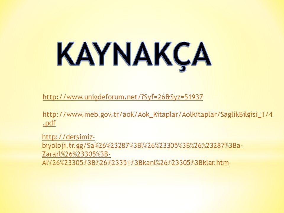 KAYNAKÇA http://www.unigdeforum.net/ Syf=26&Syz=51937