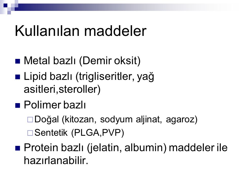 Kullanılan maddeler Metal bazlı (Demir oksit)