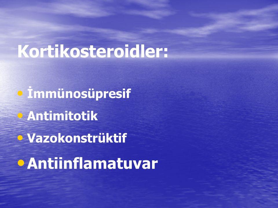 Kortikosteroidler: Antiinflamatuvar İmmünosüpresif Antimitotik