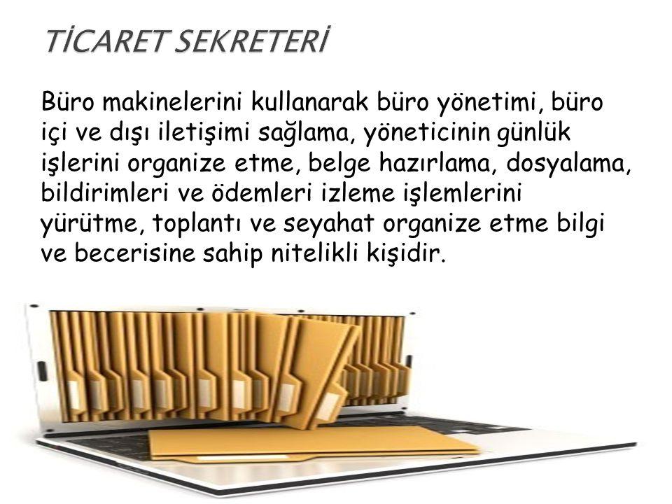 TİCARET SEKRETERİ