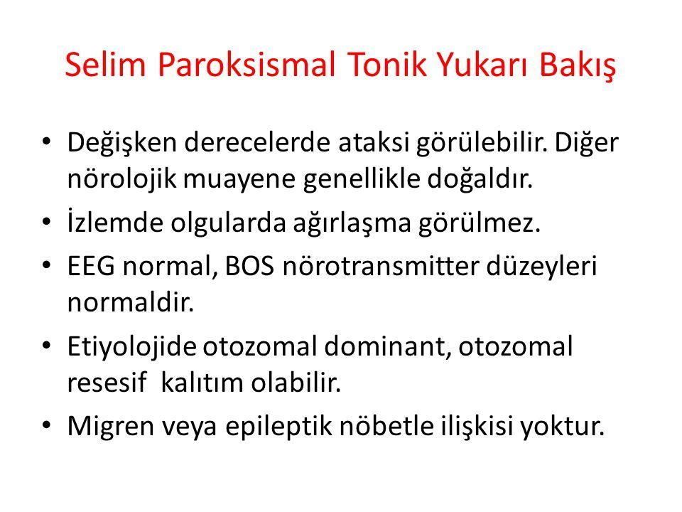 Selim Paroksismal Tonik Yukarı Bakış