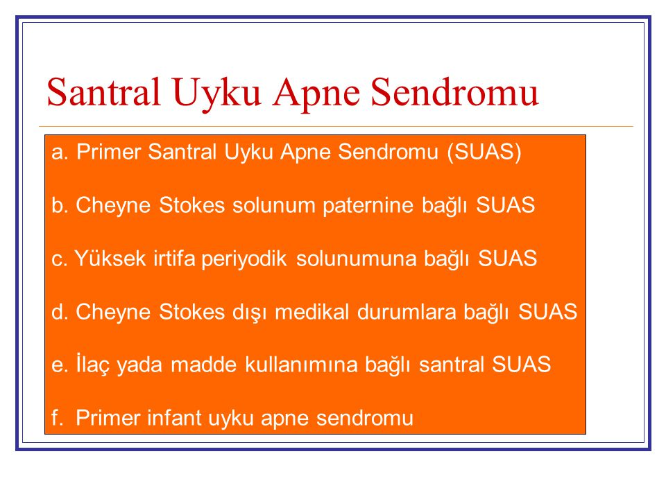 Santral Uyku Apne Sendromu