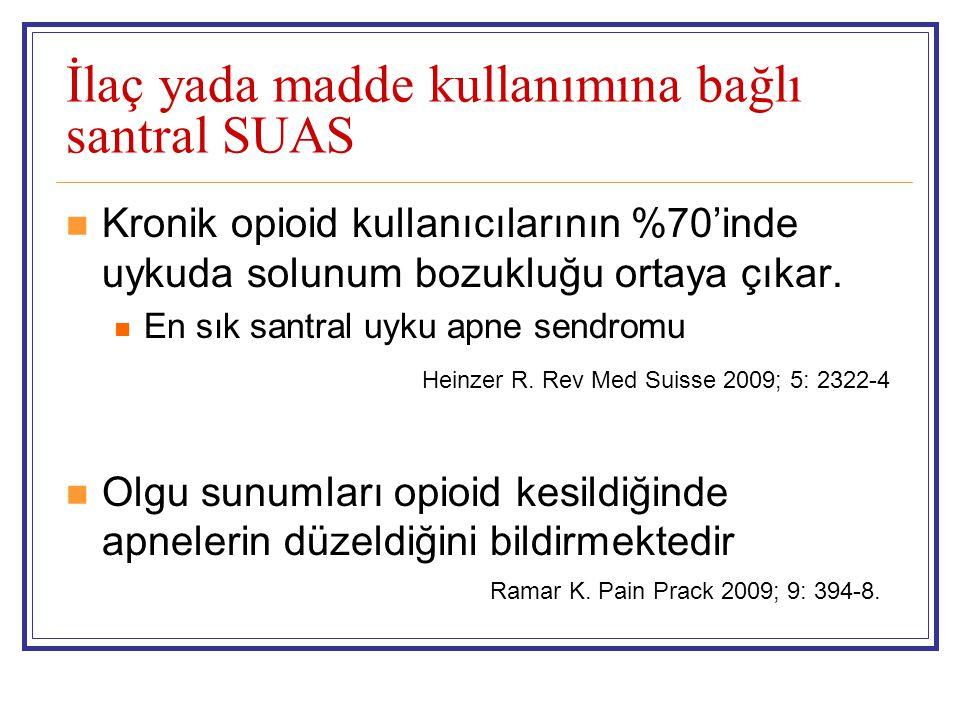 İlaç yada madde kullanımına bağlı santral SUAS