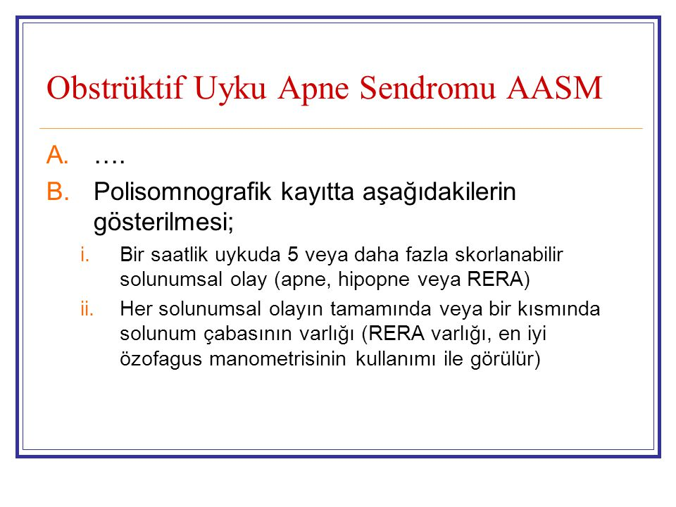Obstrüktif Uyku Apne Sendromu AASM