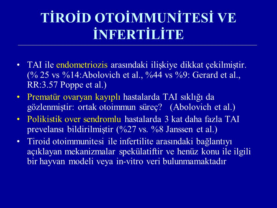 TİROİD OTOİMMUNİTESİ VE İNFERTİLİTE