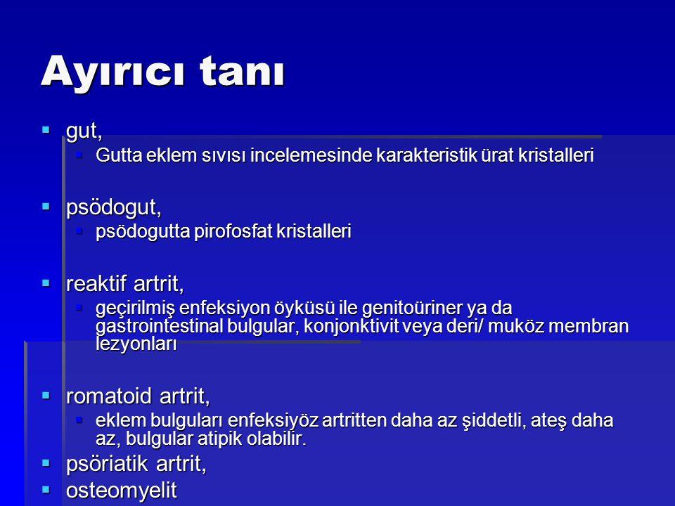 Ayırıcı tanı gut, psödogut, reaktif artrit, romatoid artrit,