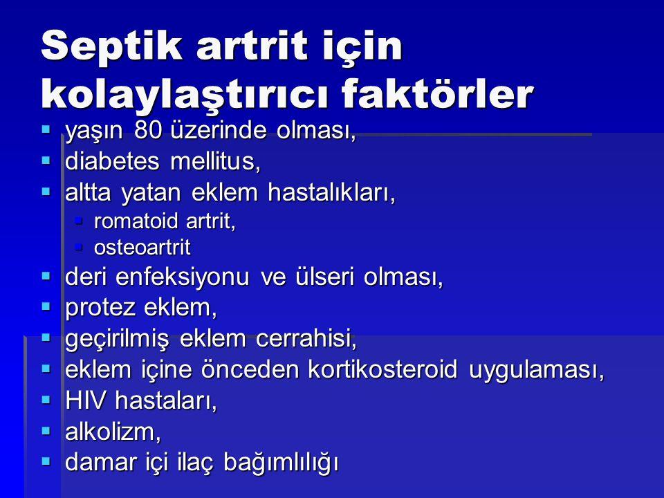 Septik artrit için kolaylaştırıcı faktörler