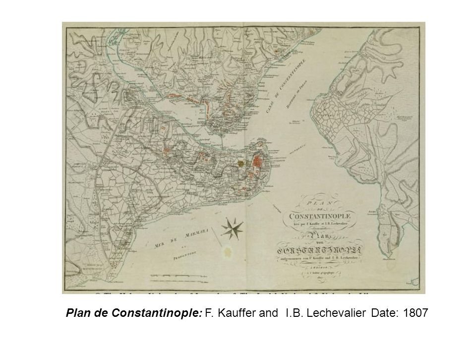 Plan de Constantinople: F. Kauffer and I.B. Lechevalier Date: 1807