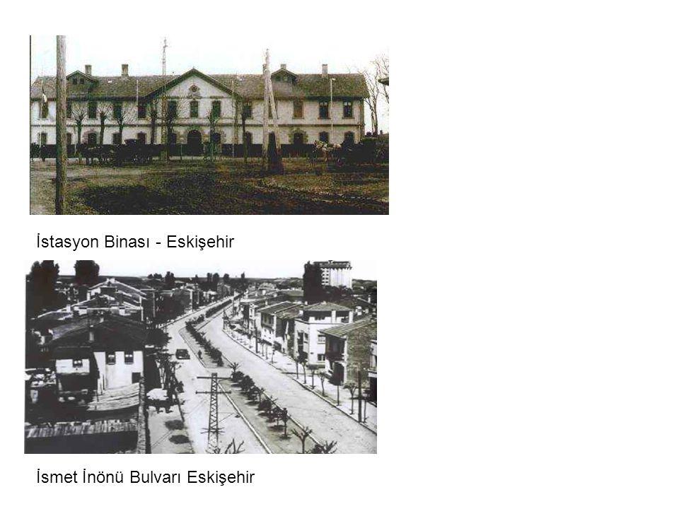 İstasyon Binası - Eskişehir
