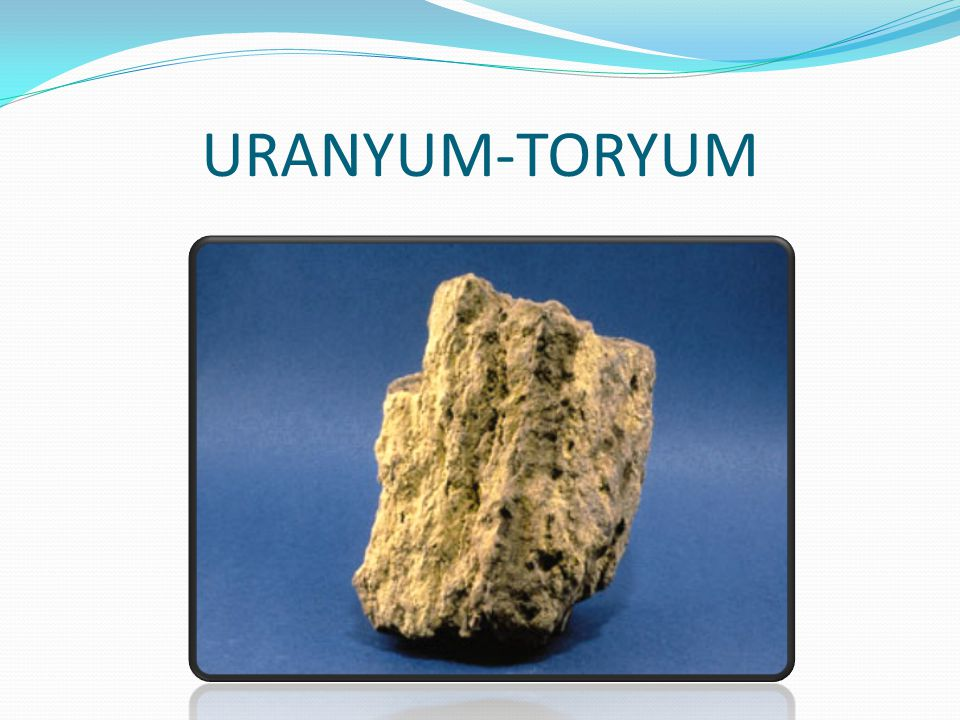 URANYUM-TORYUM