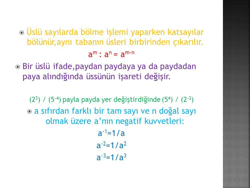 (23) / (5-4) payla payda yer değiştirdiğinde (54) / (2-3)