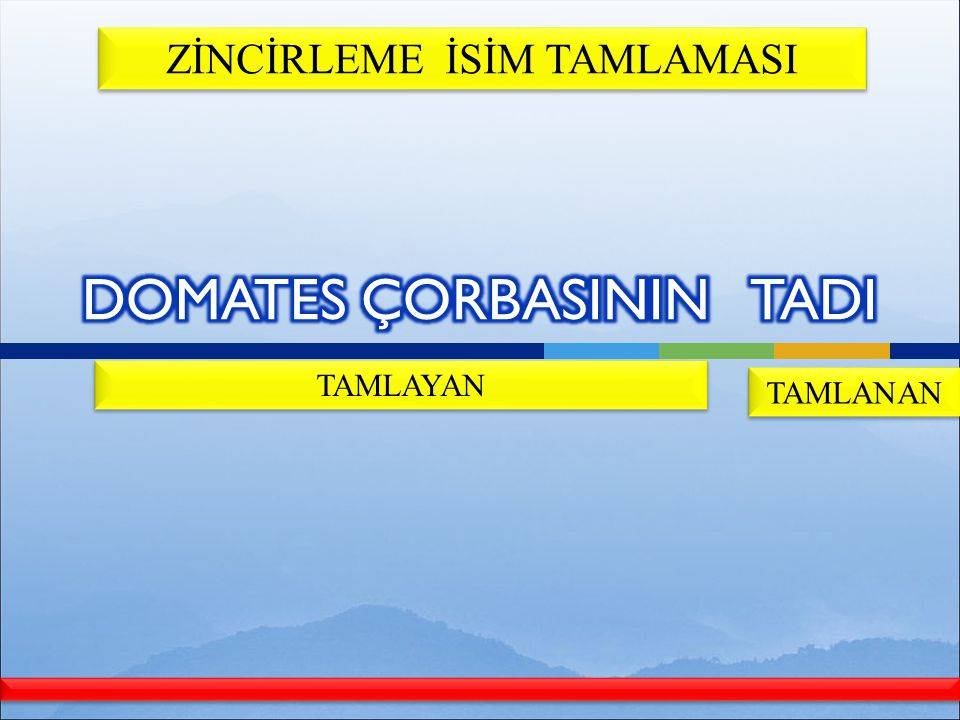 DOMATES ÇORBASININ TADI