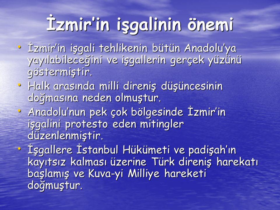 İzmir'in işgalinin önemi